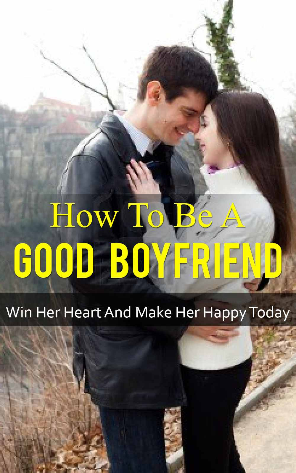 how to become good boyfriend