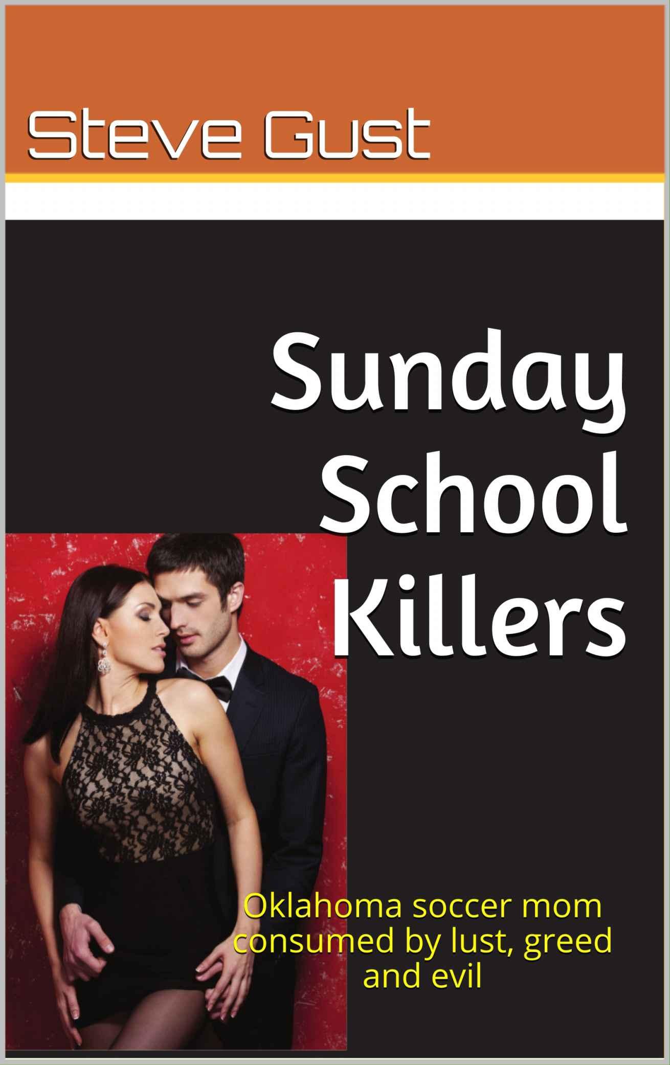 Sunday School Book Cover : Sunday school killers oklahoma soccer mom consumed by