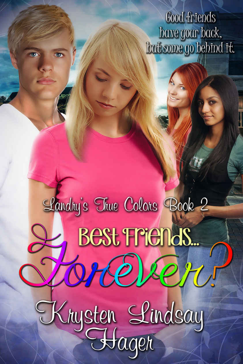Best Friends……Forever? (Landry\'s True Colors Series Book 2) – Lousy ...