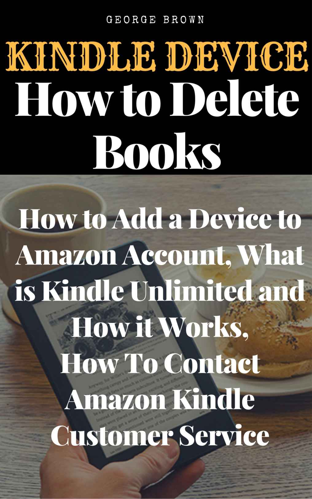 Kindle Device: How to Delete Books, How to Add a Device to