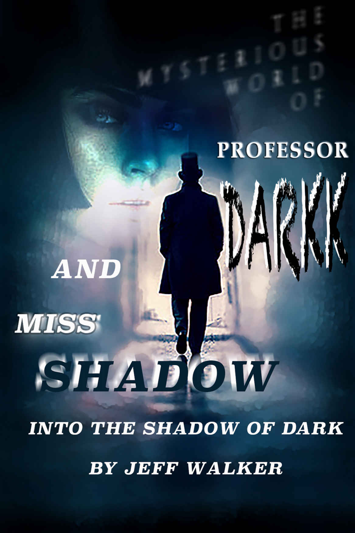 Into The Shadow Of Dark : A Short Story Introduction (The Mysterious ...