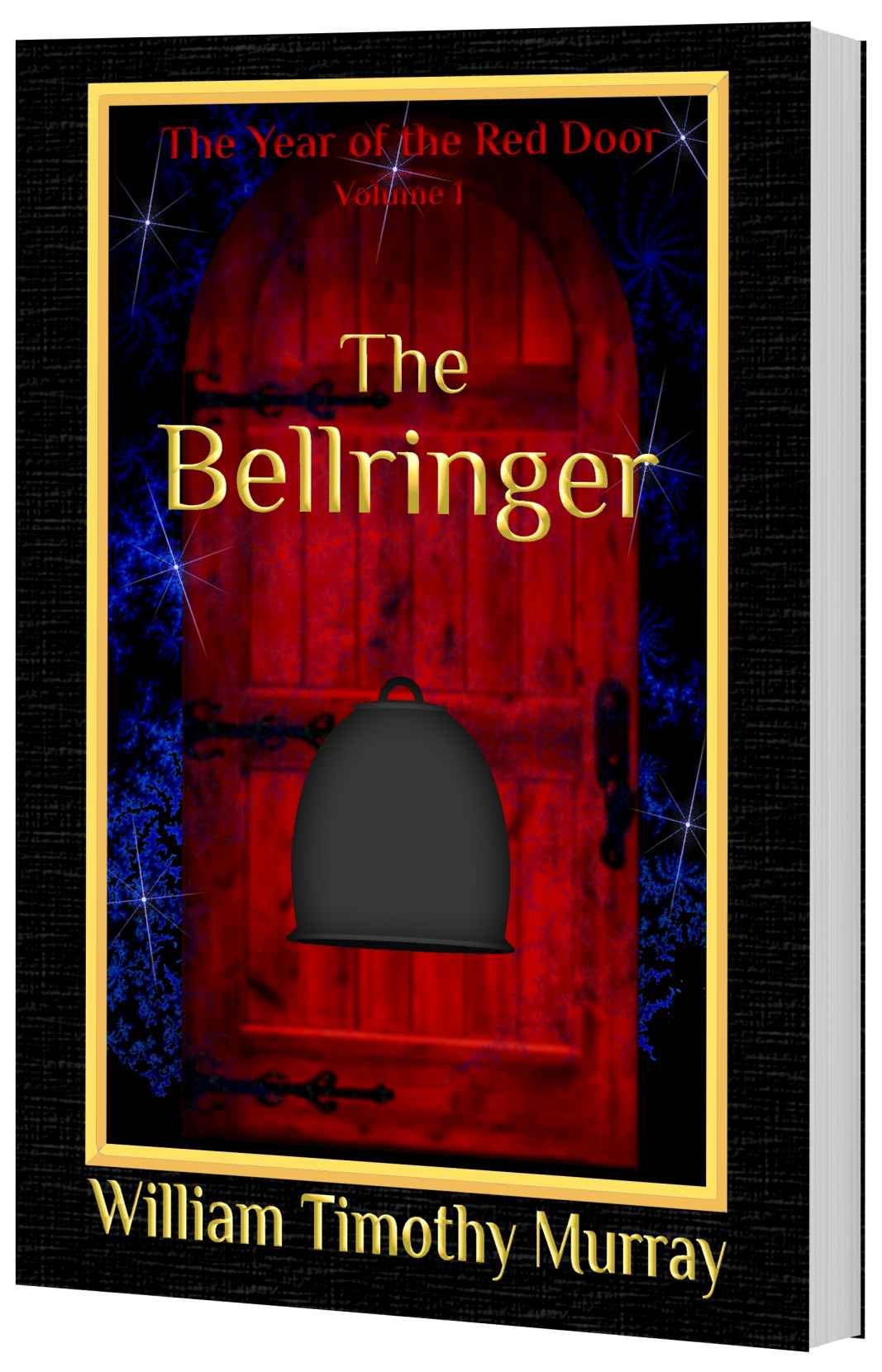 The Bellringer Volume 1 Of The Year Of The Red Door Lousy Book Covers